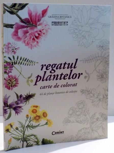 Regatul Plantelor Carte De Colorat 44 De Planse Botanice De
